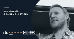 4THBIN's Co-founder John Kirsch WITH RTS